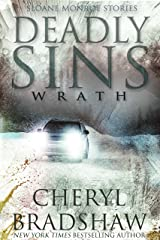 Deadly Sins: Wrath (Sloane Monroe Stories Book 2) Kindle Edition