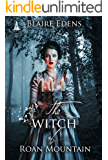 The Witch of Roan Mountain: The Witching Hour Collection