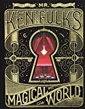 Mr Ken Fulk magical world