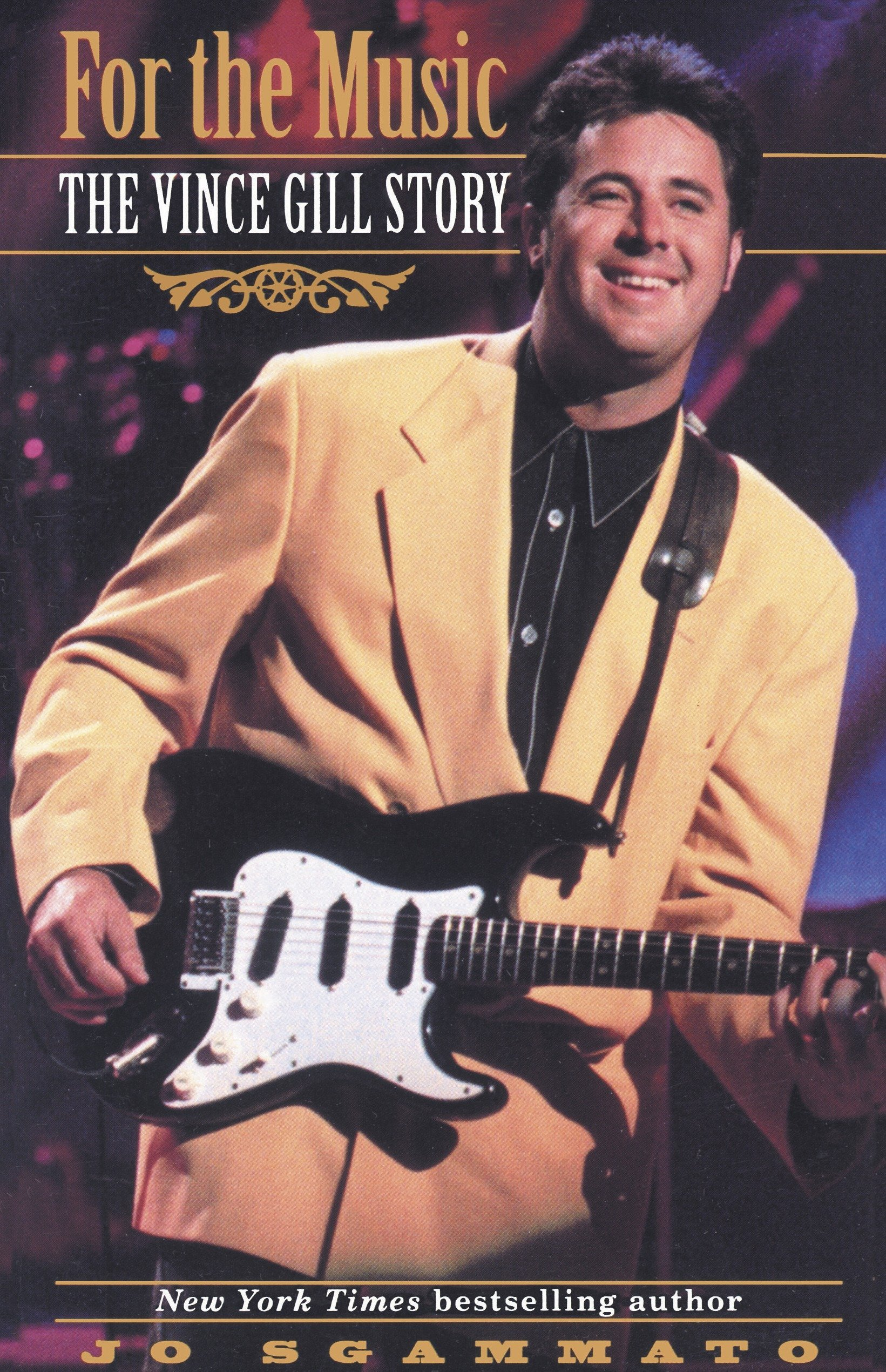 Read Online For the Music: The Vince Gill Story pdf epub