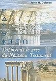 J'apprends le Grec du Nouveau Testament