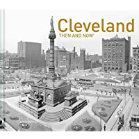 Cleveland Then and Now®
