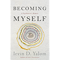 Becoming Myself: A Psychiatrist's Memoir (English Edition)