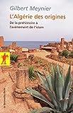 L'Algérie des origines (POCHES SCIENCES t. 314)