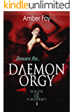 Daemon Orgy (House of the Forbidden Book 1)