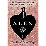 Alex & Eliza (The Alex & Eliza Trilogy)