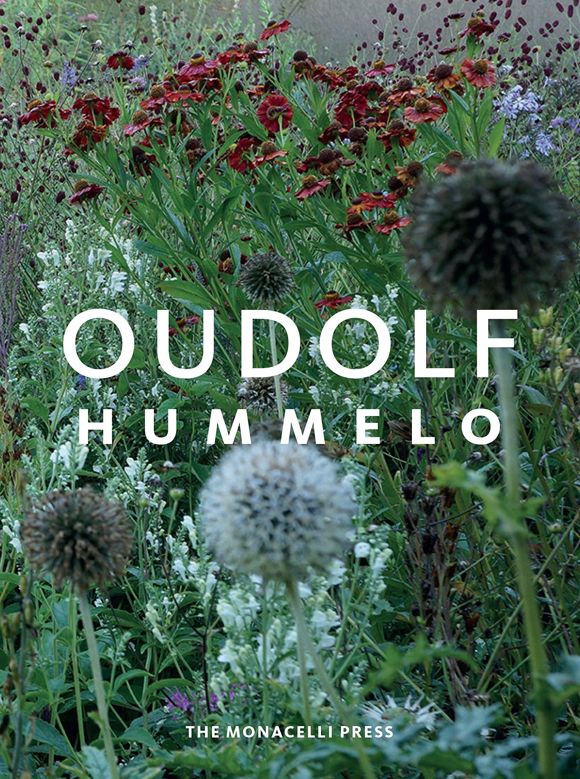 Hummelo: A Journey Through a Plantsman's Life pdf epub