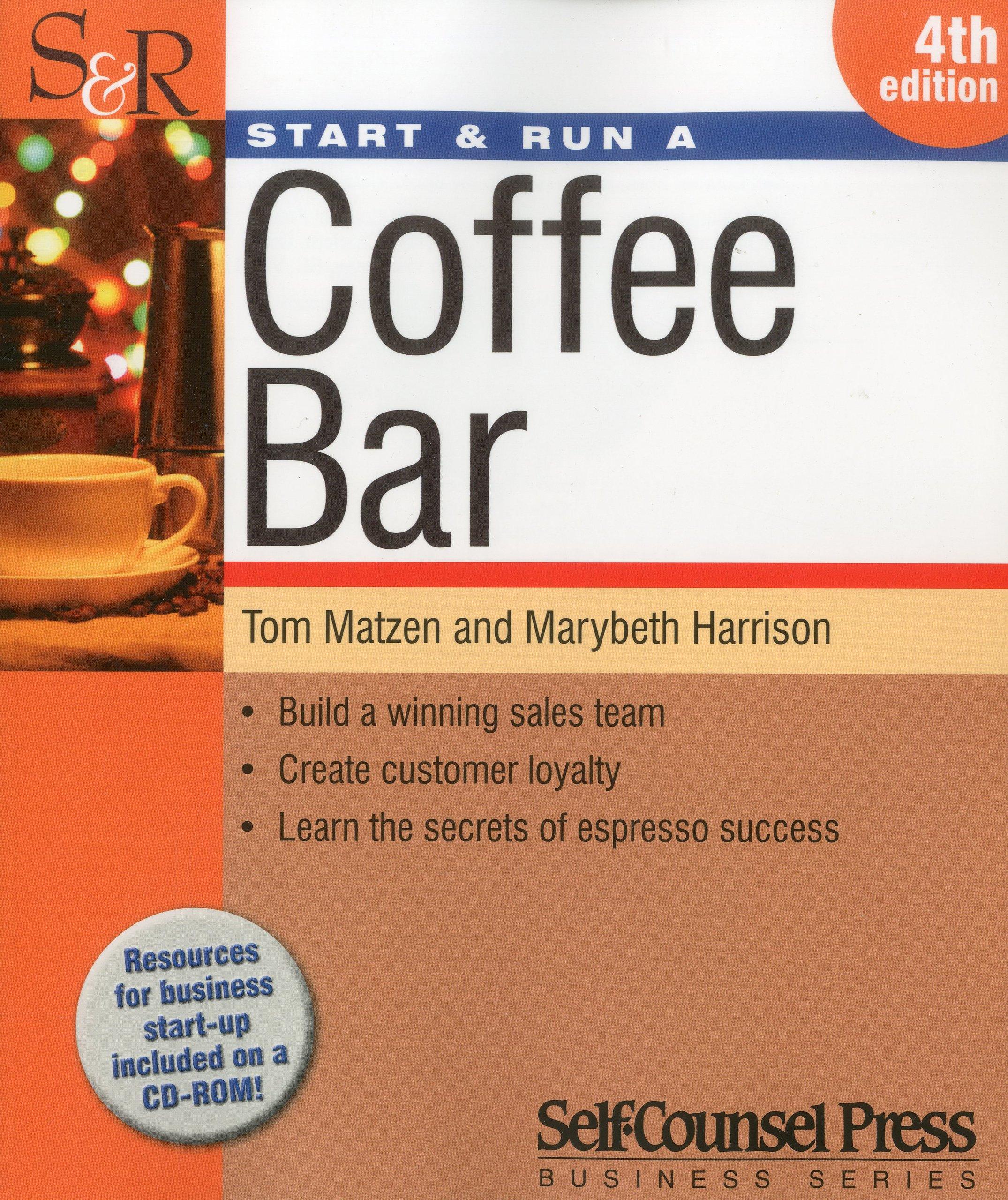 Start & Run a Coffee Bar (Start & Run Business Series)