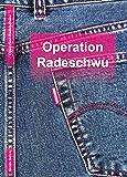 Operation Radeschwu