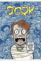 Dork Hardcover