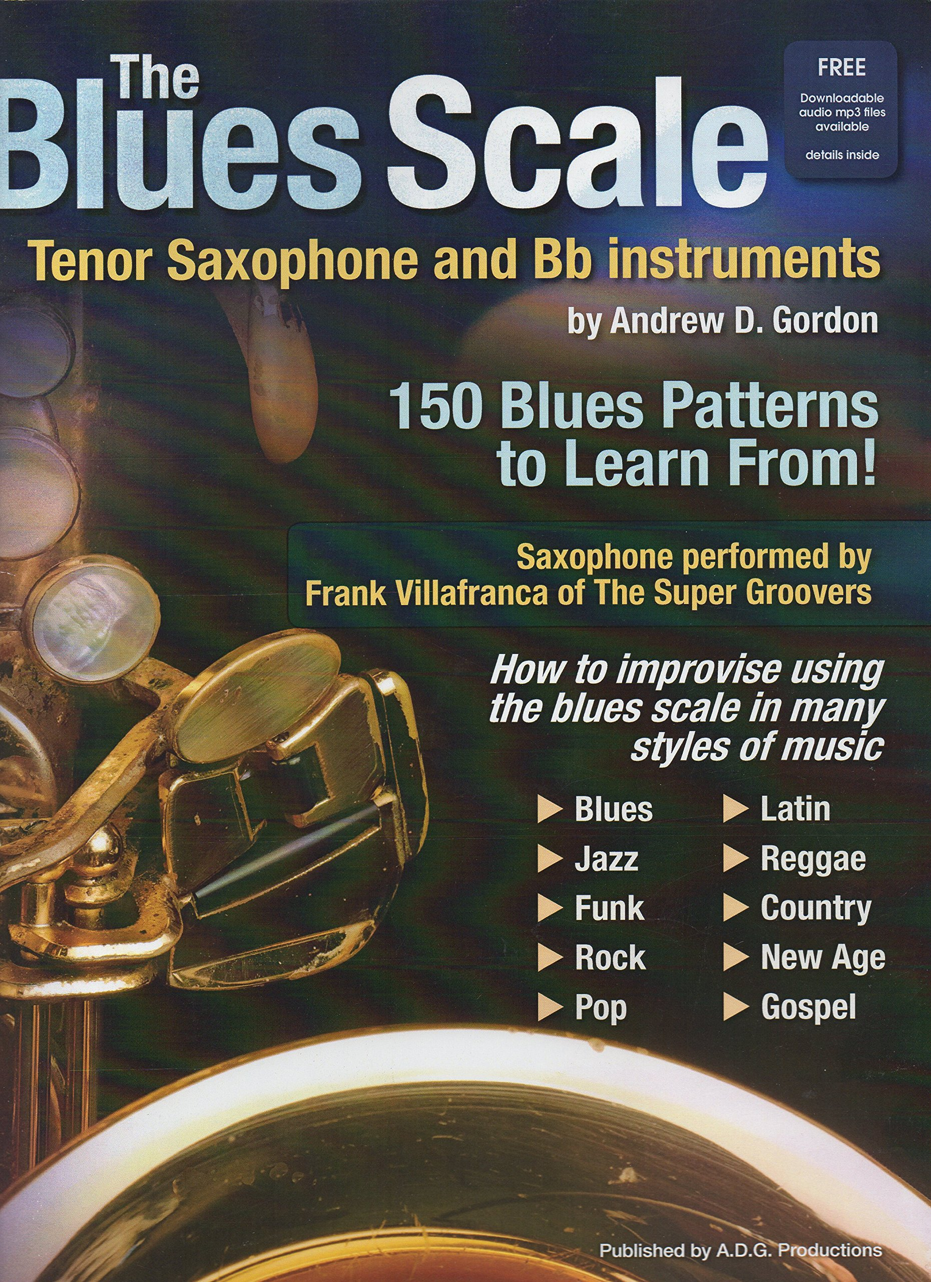 The Blues Scale for Tenor Saxophone and Bb instruments Book/downloadable audio files ebook