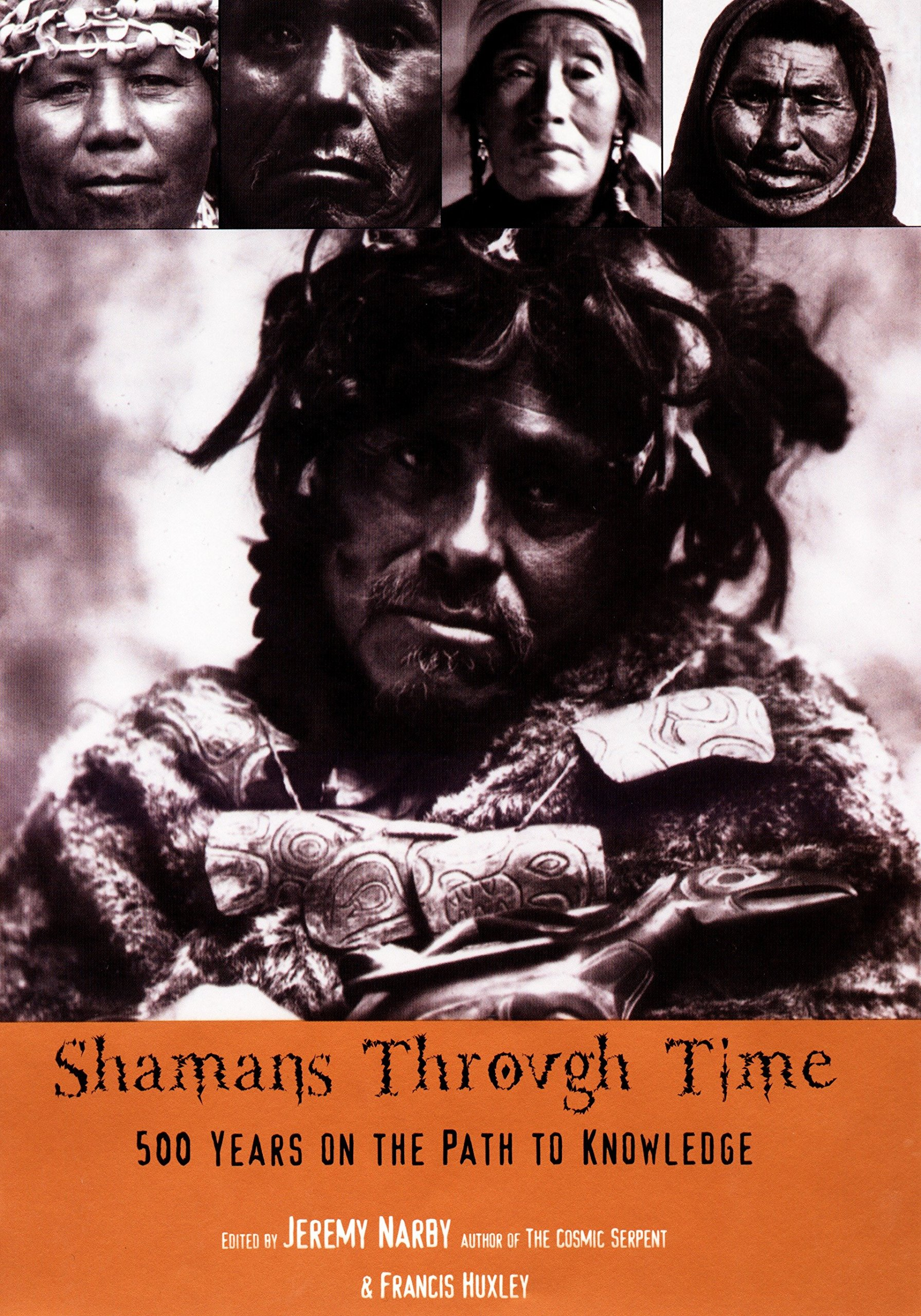 Shamans Through Time: 500 Years on the Path to Knowledge pdf