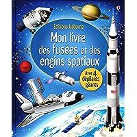 Mon livre des fusées et des engins spatiaux