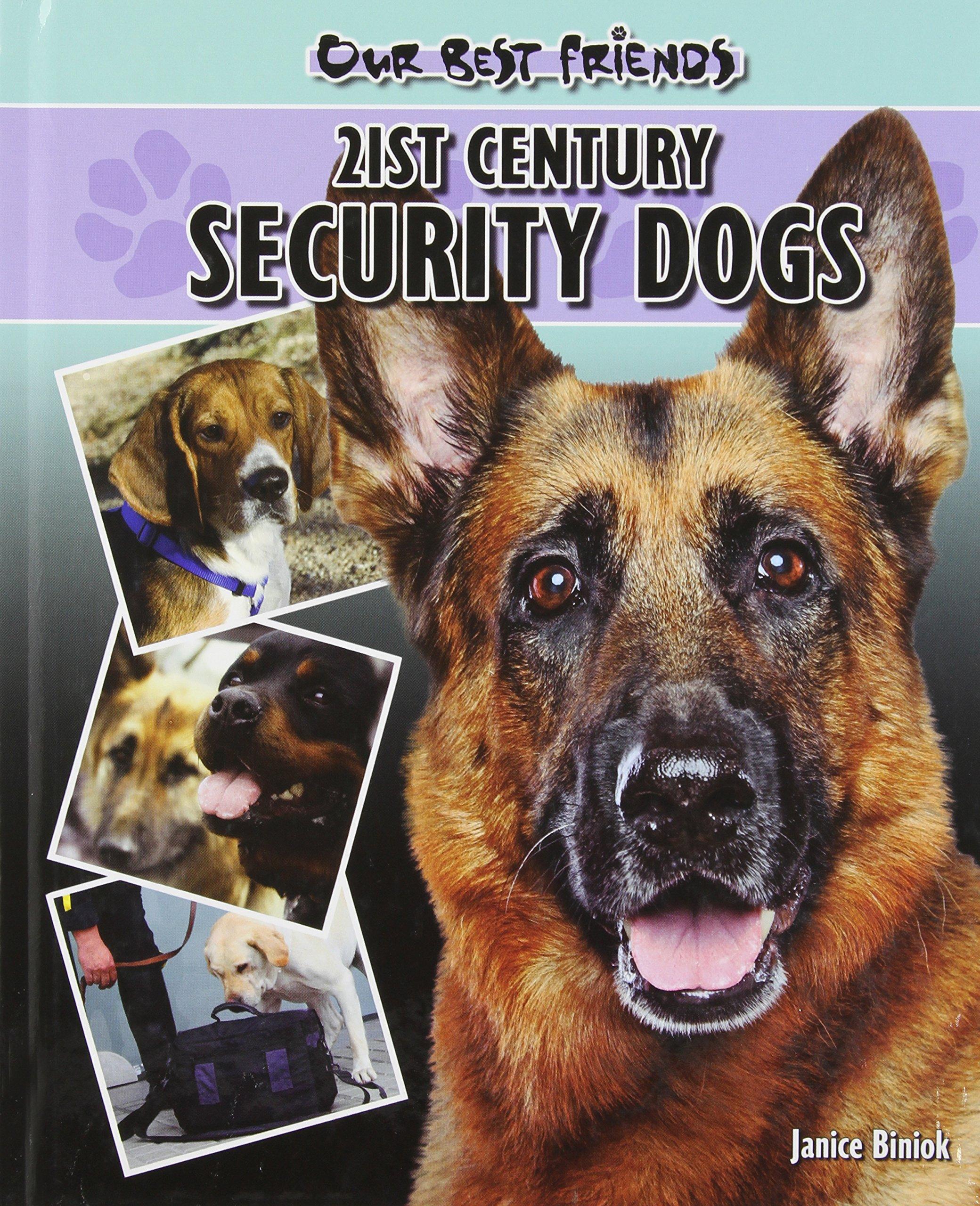 Read Online 21st Century Security Dogs (Our Best Friends) pdf epub