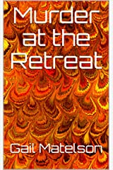 Murder at the Retreat Kindle Edition
