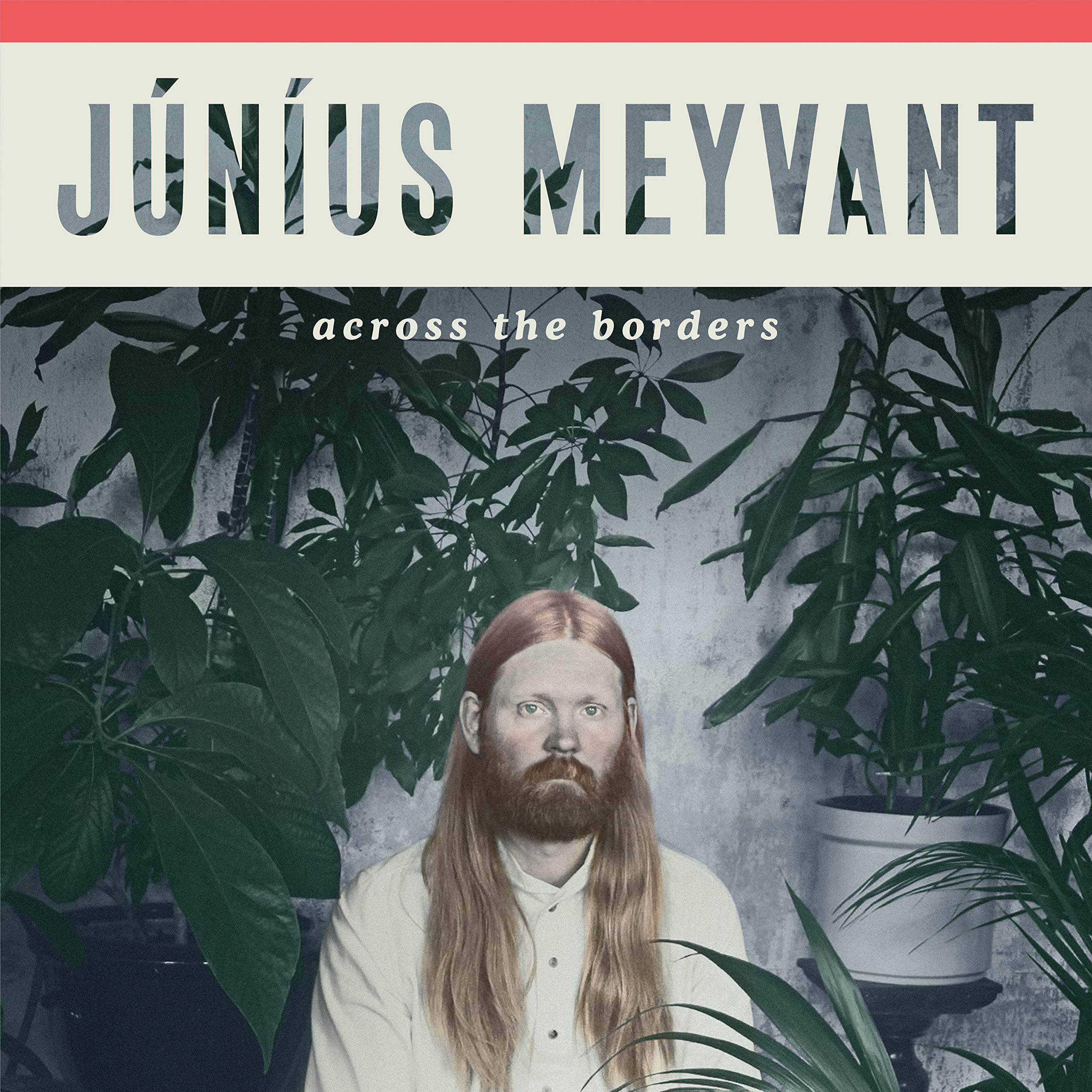Vinilo : Junius Meyvant - Across The Borders (Gatefold LP Jacket)