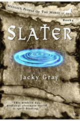 Slater: Modern-day, Medieval-alternate-world (Hengist-People of the Horse Book 4) Kindle Edition