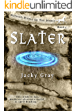 Slater: Modern-day, Medieval-alternate-world (Hengist-People of the Horse Book 4)