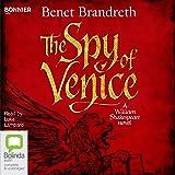 The Spy of Venice: A William Shakespeare Novel