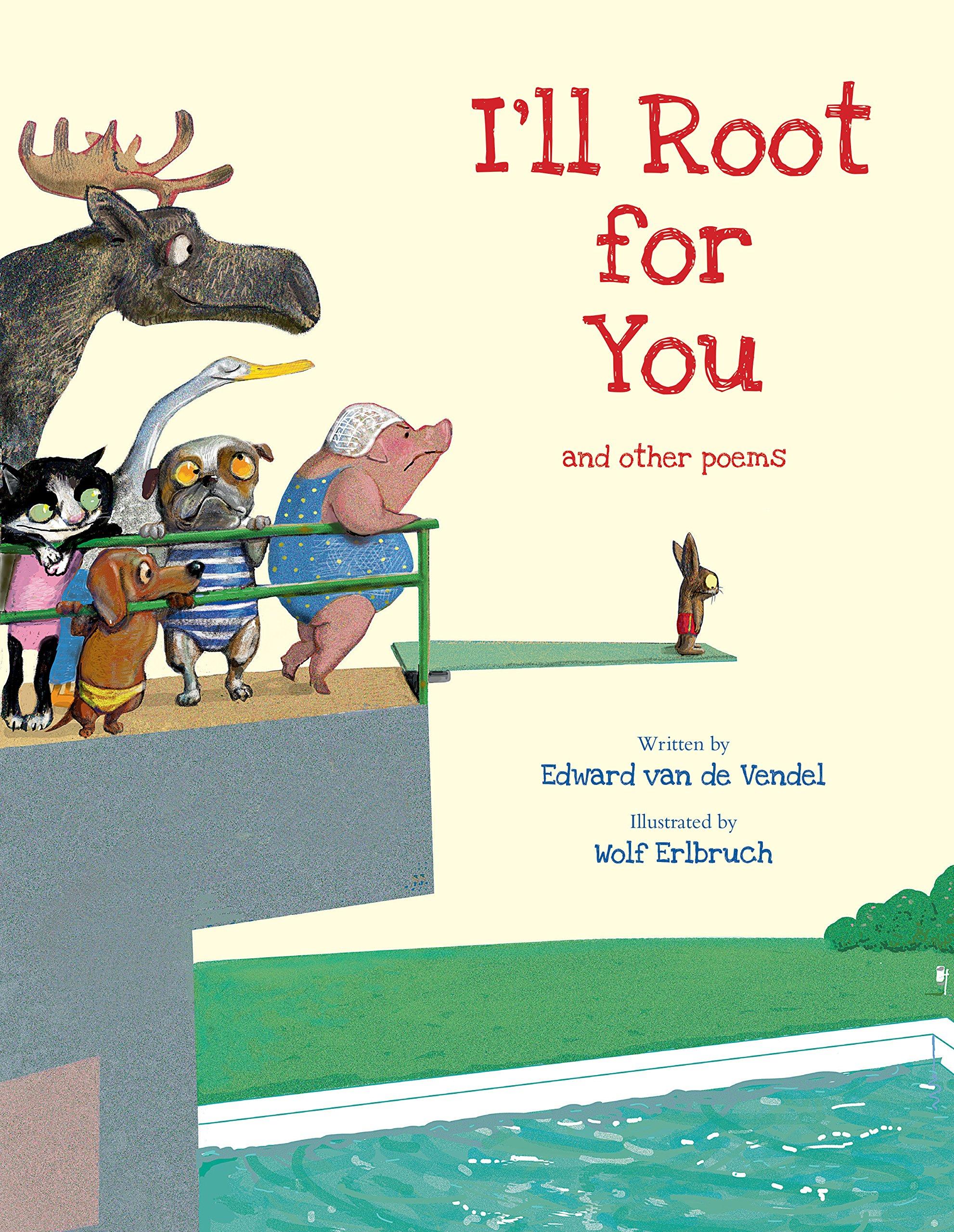 I\'ll Root for You: Amazon.de: Edward van de Vendel, Wolf Erlbruch ...