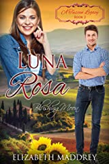 Luna Rosa: Blushing Moon (A Tuscan Legacy Book 2) Kindle Edition