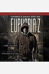 Euphoria Z: Euphoria Z, Book 1 Audible Audiobook