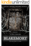 Blakemort - a supernatural thriller that's unputdownable!