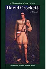 A Narrative of the Life of David Crockett of the State of Tennessee Paperback