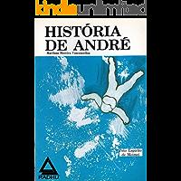 História de André (coleção Meimei Livro 3)