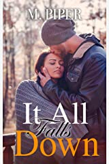 It All Falls Down Kindle Edition