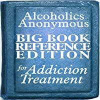 Alcoholics Anonymous Big Book Reference Edition for Addiction Treatment