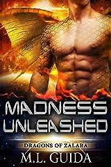Madness Unleashed: Dragons of Zalara Book 1 Kindle Edition