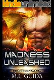 Madness Unleashed: A Scifi Alien Romance (Dragons of Zalara Book 1) (English Edition)