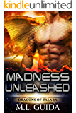 Madness Unleashed: Dragons of Zalara Book 1