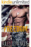 Freedom: A Black Ops Romance (The 707 Freedom Series Book 4)