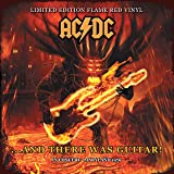 AC/DC - ...AND THERE WAS GUITAR! - NEW LIMITED EDITION FLAME RED VINYL