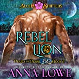 Rebel Lion: Aloha Shifters: Pearls of Desire, Book 3