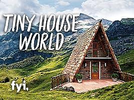 Tiny House World Season 1