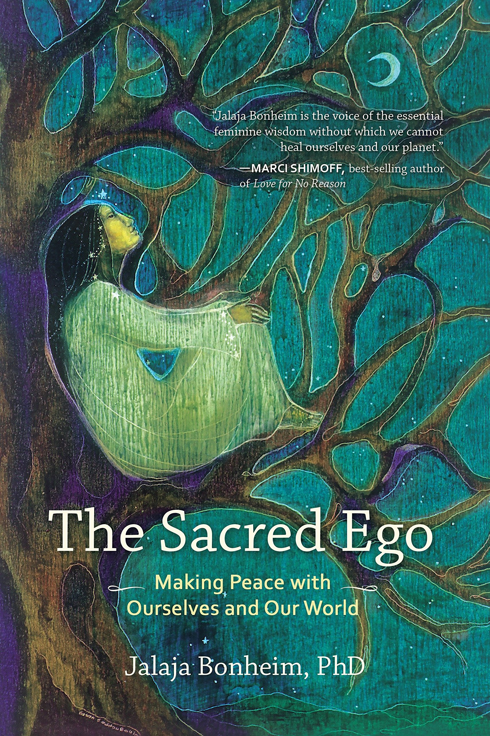 Amazon.com: The Sacred Ego: Making Peace with Ourselves and Our World ( Sacred Activism) (9781583949436): Jalaja Bonheim: Books