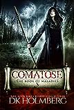 Comatose: The Book of Maladies