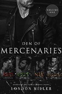Den of Mercenaries: Volume One (The Mercenaries Book 1)