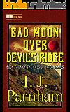 Bad Moon over Devil's Ridge (Cassidy Yates Book 4)