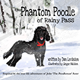 The Phantom Poodle of Rainy Pass (Poodle Trilogy Book 2)