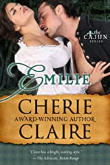 Emilie (The Cajun Series Book 1) Kindle Edition