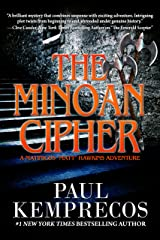 "The Minoan Cipher (A Matinicus ""Matt"" Hawkins Adventure Book 2) Kindle Edition"