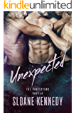 Unexpected (The Protectors, Book 10) (English Edition)