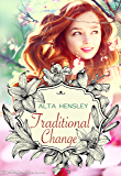 Traditional Change (Traditional Love Book 3)