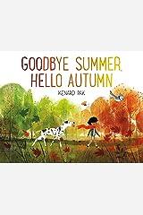 Goodbye Summer, Hello Autumn Kindle Edition