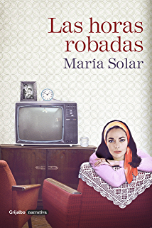 Las horas robadas (Spanish Edition)