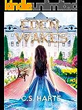 Eden Wakes: An Urban Fantasy Mystery Thriller (Eden Factions Book 1)